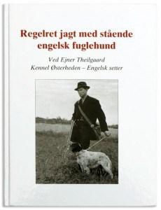 Bog om Regelret jagt med stående engelsk fuglehund